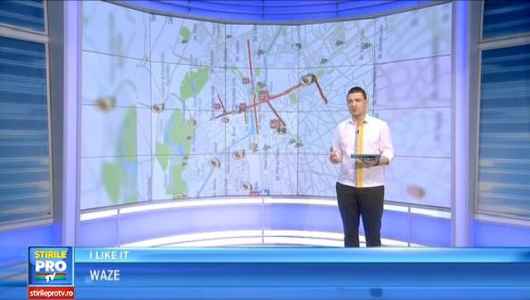 Waze prezentată în cadrul emisiunii iLikeIT de pe ProTV